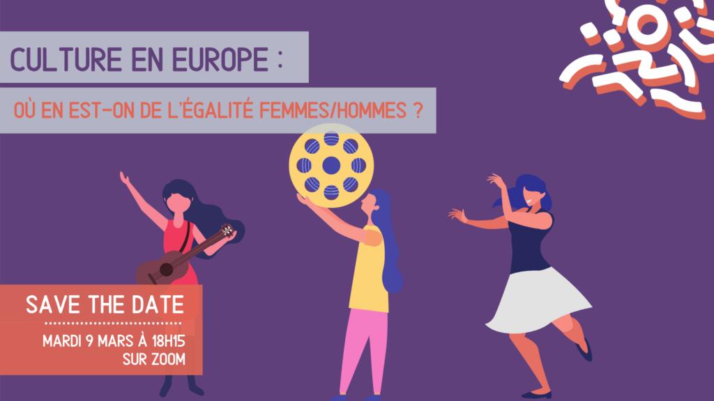 SAVE THE DATE – Culture en Europe : où en est-on de l'égalité femmes/hommes ?