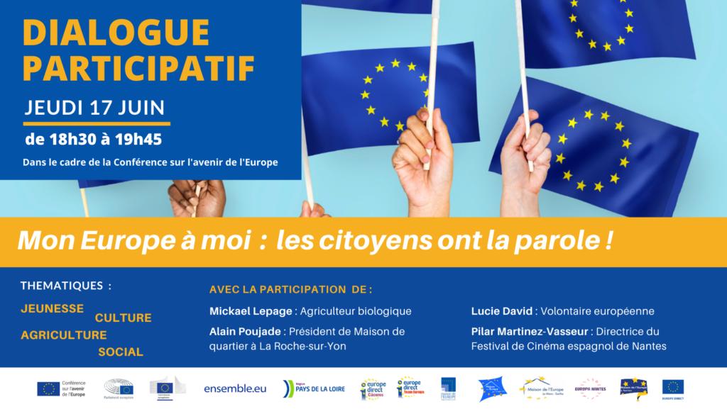 Invitation dialogue participatif : Mon Europe à moi : les citoyens ont la parole !