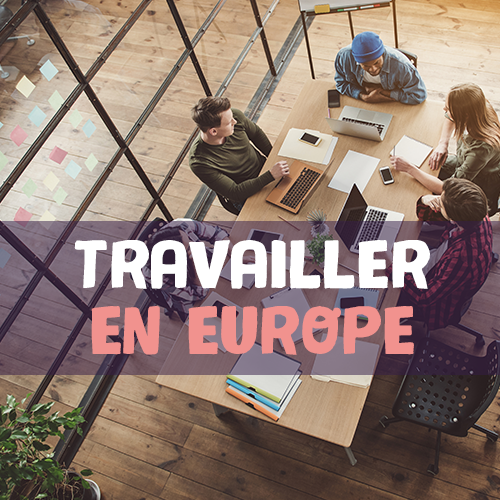 Travailler en Europe
